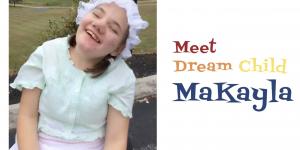 Dream Child MaKayla